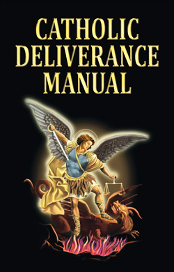 Catholic Deliverance Manual - Valentine Publishing House