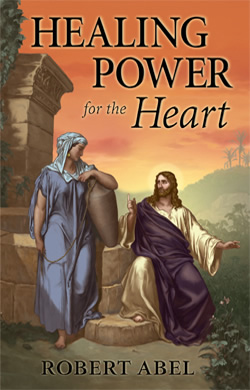 Healing Power for the Heart - Valentine Publishing House